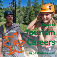 Guide to Tourism Careers in Saskatchewan